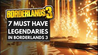 7 Must Have Legendaries In Borderlands 3