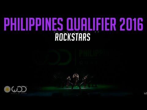 ROCKSTARS | World of Dance Philippines Qualifier 2016 | #WODPH2016