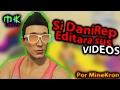 SI DANIREP EDITARA SUS VIDEOS! Si YouTubers editaran vídeos #1 - MineKron