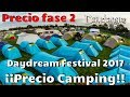 Daydream Mexico Precio Fase 2, Precio ¡¡CONFIRMADO CAMPING!! | Daydream México 2017