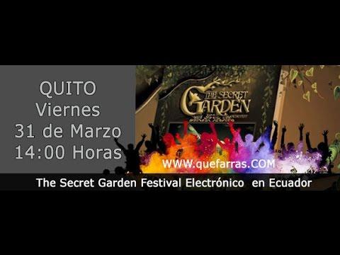 THE SECRET GARDEN Concierto Festival Quito Markus Schulz Videos Fotos 2017 Trance Ecuador