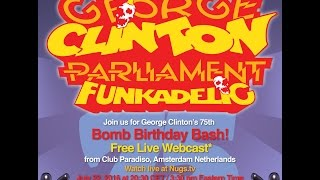 George Clinton's 75th Birthday Bash Live from Amsterdam 7/22/16