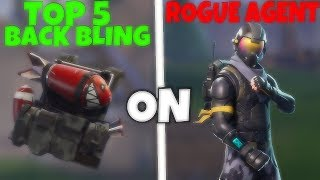 Top 5 BACK BLING on the *NEW* ROGUE AGENT skin! (FORTNITE BATTLE ROYALE TOP 5)