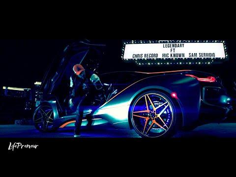 Chris Record - LEGENDARY ft. Sam Servidio & Mic Known