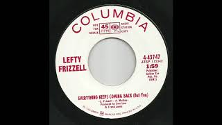 Lefty Frizzell - Everything Keeps Coming Back (But You) YouTube Videos