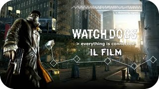 --PARTE 3-- Watch Dogs GAMEPLAY ITA: Montaggio Cinematografico