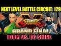 [ NLBC 129 ] - SFV AE - Grand Finals - IDOM vs. OG Shine (1080p/60fps)