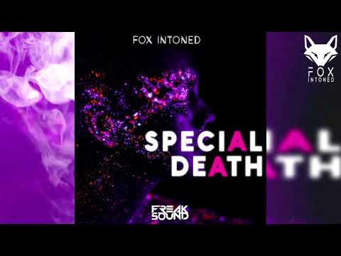 Special Death - Freaksound (Bootleg Private) ✘ FOX INTONED