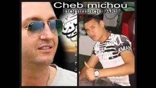 cheb michou 2016 histoire 9dima l3ach9 lmamnou3 hommage akil