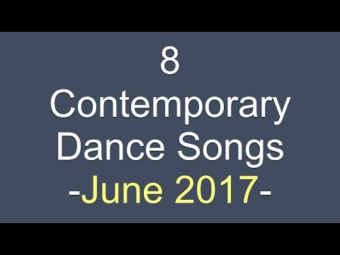Contemporary Dance Songs June 2017