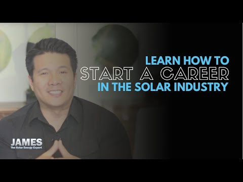 How to start a career in the solar industry