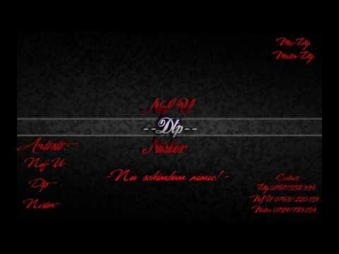 Nef-U & Nistor ft. Dtp - Nu schimbam nimic