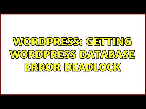 WordPress database error deadlock found