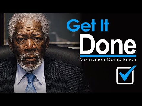 GET UP & GET IT DONE - New Motivational Video Compilation fo