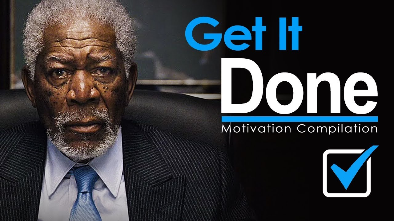 GET UP & GET IT DONE – New Motivational Video Compilation for Success & Studying