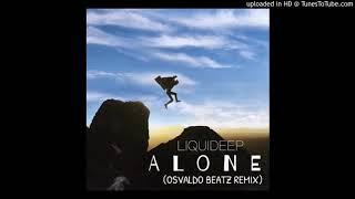 Liquideep - Alone (Osvaldo Beatz Remix).mp3