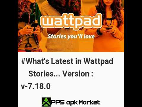 Latest Updates in Wattpad 📖 Stories you'll love Android App Version