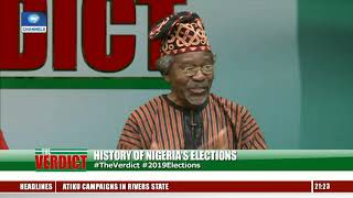 Election Process: How Far Has Nigeria Progressed? INEC, Analysts Discuss Pt.7 |The Verdict|