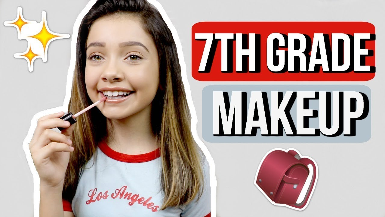 Middle School Makeup 7th Grade Youtube