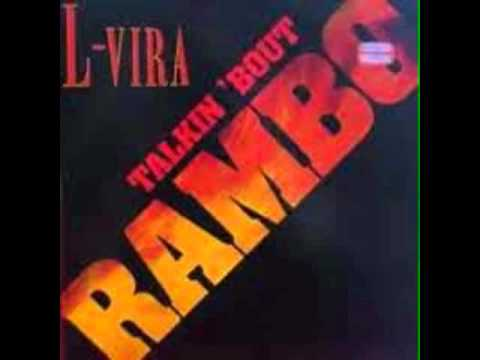L Vira   Talkin Bout Rambo