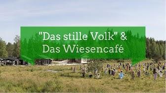 Das stille Volk & Das Wiesencafé