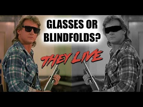 THEY LIVE - Glasses Or Blindfolds? Film Analysis