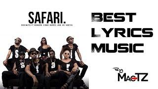 Nikki wa Pili - Safari (Lyrics) ft Joh Makini, G.Nako, Nahreel, Aika, Jux, Vanessa (Lyrics)