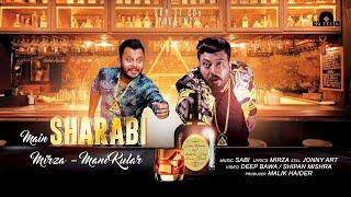 Main Sharabi (Full Video) || Mirza || Mani Kular || SKY TT CDs Record Label (USA)