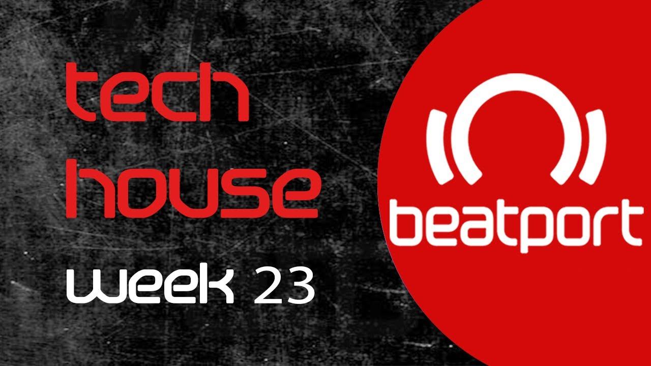 Beatport tech house mix top 20 week 23 tech house mix for Beatport classic tech house