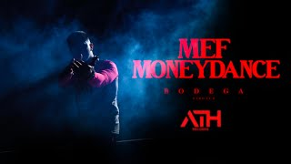 Mef - Moneydance (Official Music Video)