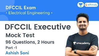 DFCCIL Executive   Mock Test   Electrical Engineering   wifistudy   Ashish Sir