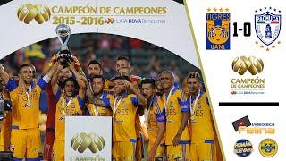 Tigres vs Pachuca 1-0 Campeón De Campeones 2016  Liga MX HD