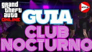 GTA Online || GUIA DEL CLUB NOCTURNO || Todo lo que tienes que saber || Guia COMPLETA