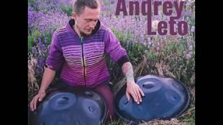Jatamansi Pantam - Andrey Leto (ханг, hang drum, handpan, слушать музыку)