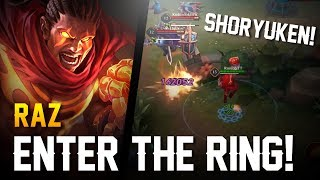 Strike of Kings: ENTER THE RING!! Raz Gameplay