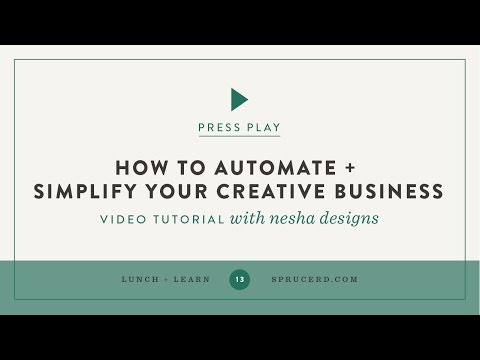 Automate + simplify your creative business