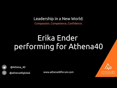Athena40 Forum 2020: Exclusive Musical Performance from Erika Ender