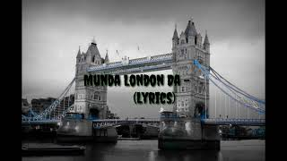 Munda London Da (Lyrics) | Deedar Kaur | Latest Songs 2020