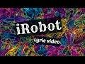 LYRICS: iRobot by Jon Bellion