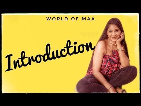 Introduction || World Of Maa