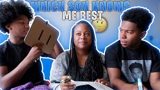 WHICH SON KNOWS ME BETTER  *YOU WILL BE SURPRISED*