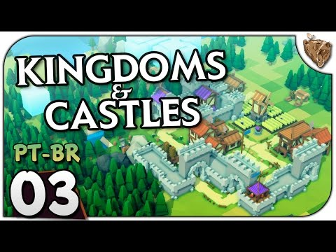 Kingdoms and Castles #03