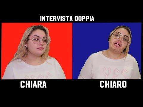 INTERVISTA DOPPIA CHIARA VS CHIARO