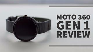 Moto 360 - Moto 360 Gen 1 Review: Still viable in 2017?