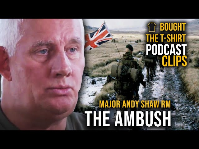 We'd Shot Our Own Men | Major Andy Shaw Royal Marines | Podcast CLIPS