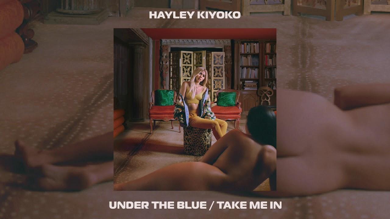 Hayley Kiyoko Under The Blue Take Me In Official Audio Chords