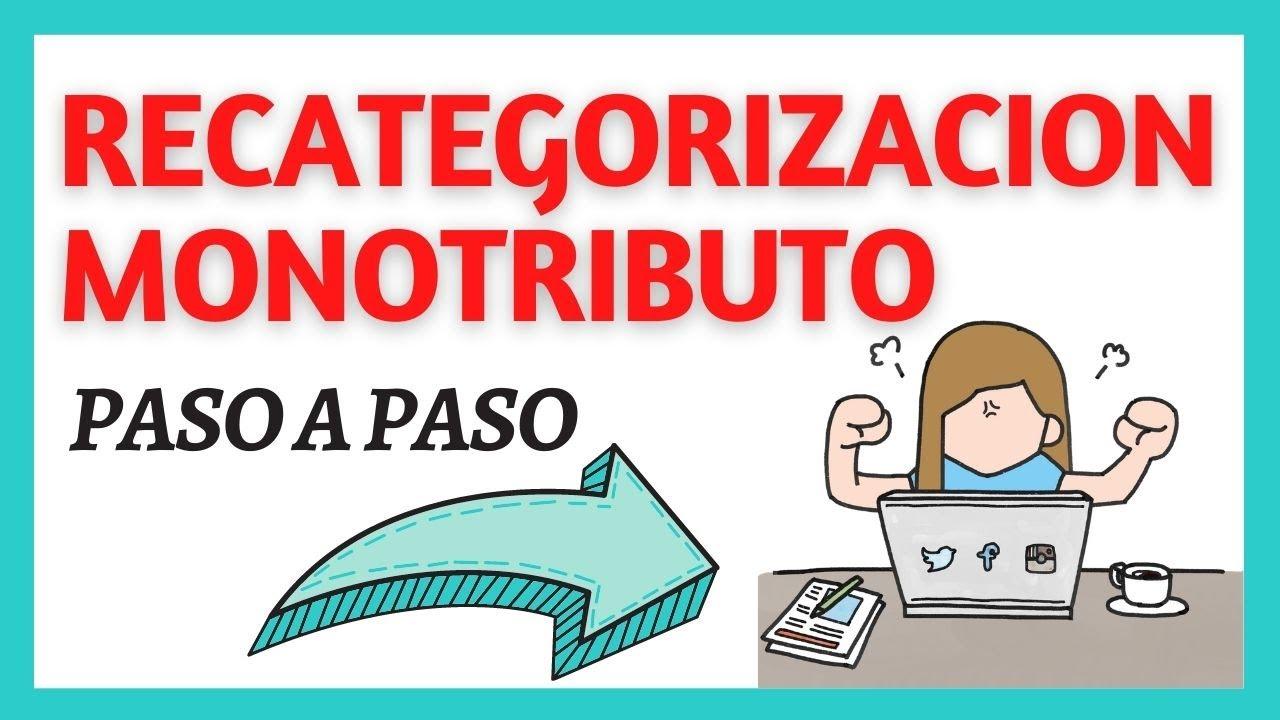 RECATEGORIZACION MONOTRIBUTO 2020 - Paso a paso