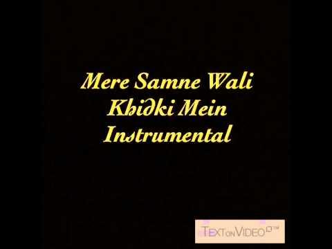 Mere Samne Wali Khidki Mein Instrumental