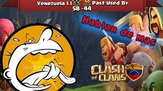 Venezuela 1.1 Vs Past Used By | Ataques ★★★| Clash Of Clans