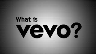Video What is Vevo? download MP3, 3GP, MP4, WEBM, AVI, FLV April 2018